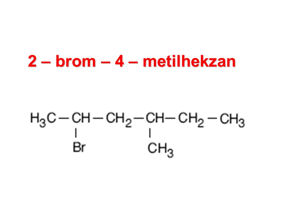 2 – brom – 4 – metilhekzan