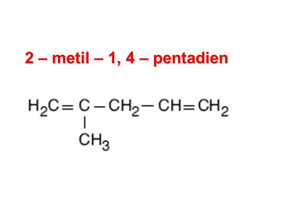 2 – metil – 1, 4 – pentadien