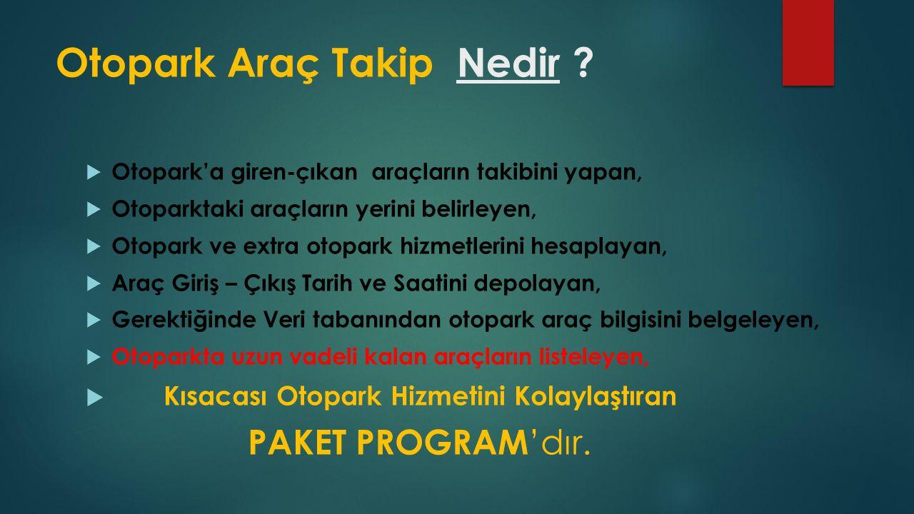 Otopark Araç Takip Nedir .
