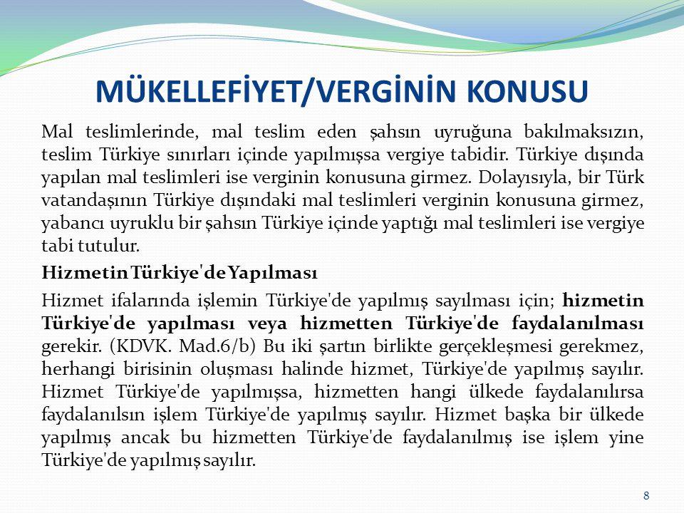MÜKELLEFİYET/KDV TEVKİFATI KDV'nin alıcılar tarafından sorumlu sıfatıyla beyan edildiği durumlarda, yabancı kişi ve firmalar mükellef olmamaları nedeniyle bu işlemlere ilişkin olarak Türkiye'de yüklendikleri KDV'yi indirim konusu yapamama durumu ile karşı karşıya kalmaktadırlar.