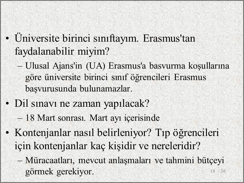 Üniversite birinci sınıftayım. Erasmus tan faydalanabilir miyim.