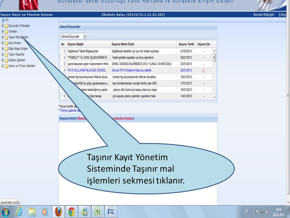 Taşınır Kayıt Yönetim Sisteminde Taşınır mal işlemleri sekmesi tıklanır.