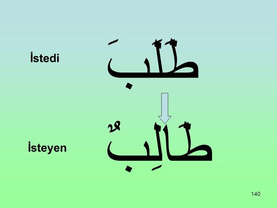 139 طَهُرَ طَاهِرٌ Temiz oldu Temiz olan