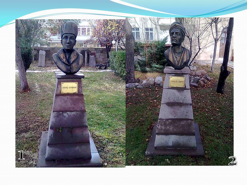 1.ve 2.Fotoğraflarda bulunan heykellerde genç Osman ve yunus emre ' ye aittir.