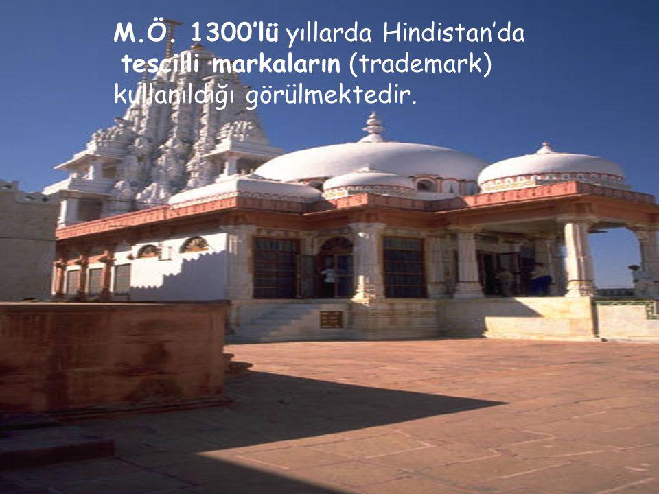 Markanın Tarihteki Yeri 08 11 2007 M.Ö. 1300'lü yıllarda Hindistan'da tescilli markaların (trademark) kullanıldığı görülmektedir.