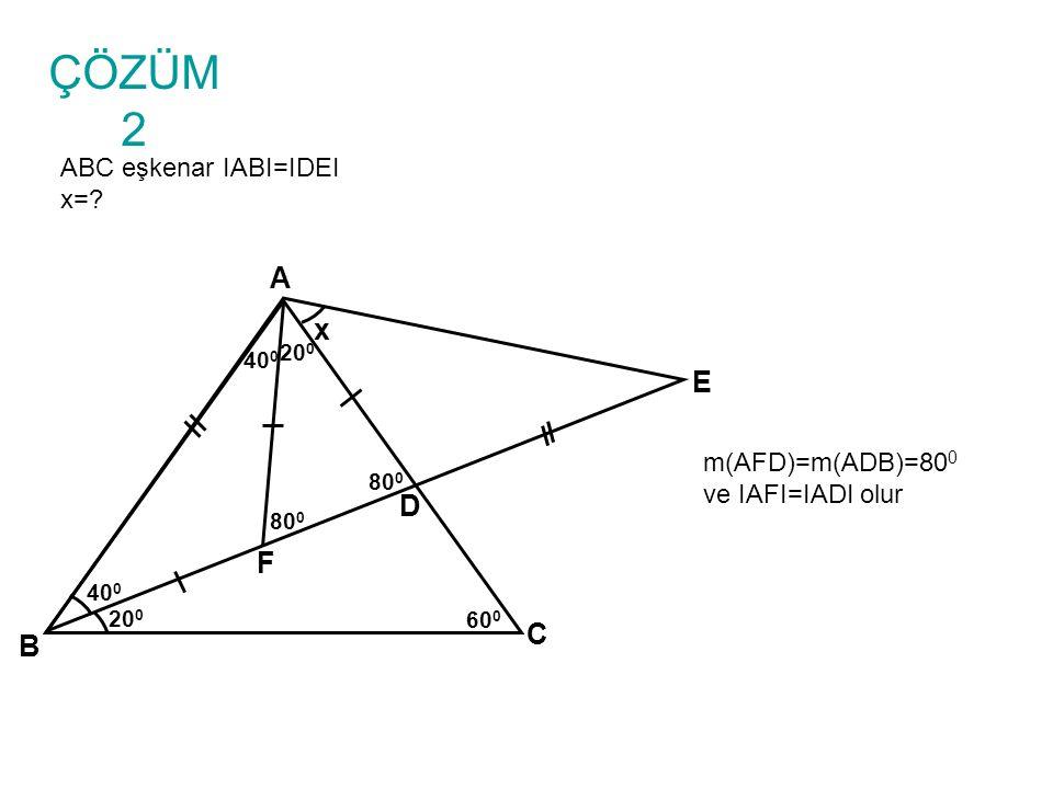 ÇÖZÜM 2 ABC eşkenar IABI=IDEI x=.