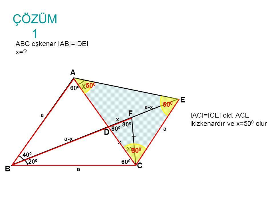 SORU 4 ABC eşkenar IABI=IDEI x=.