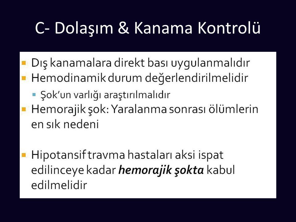 C- Dolaşım & Kanama Kontrolü