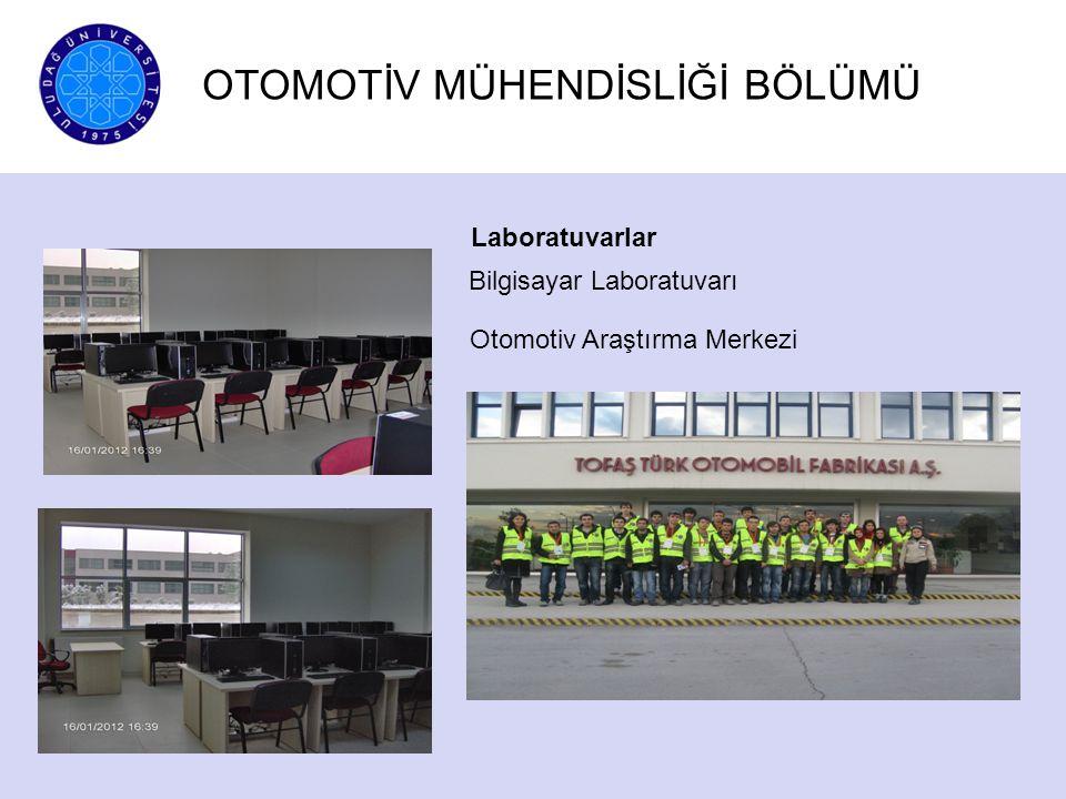 Laboratuvarlar Bilgisayar Laboratuvarı Otomotiv Araştırma Merkezi