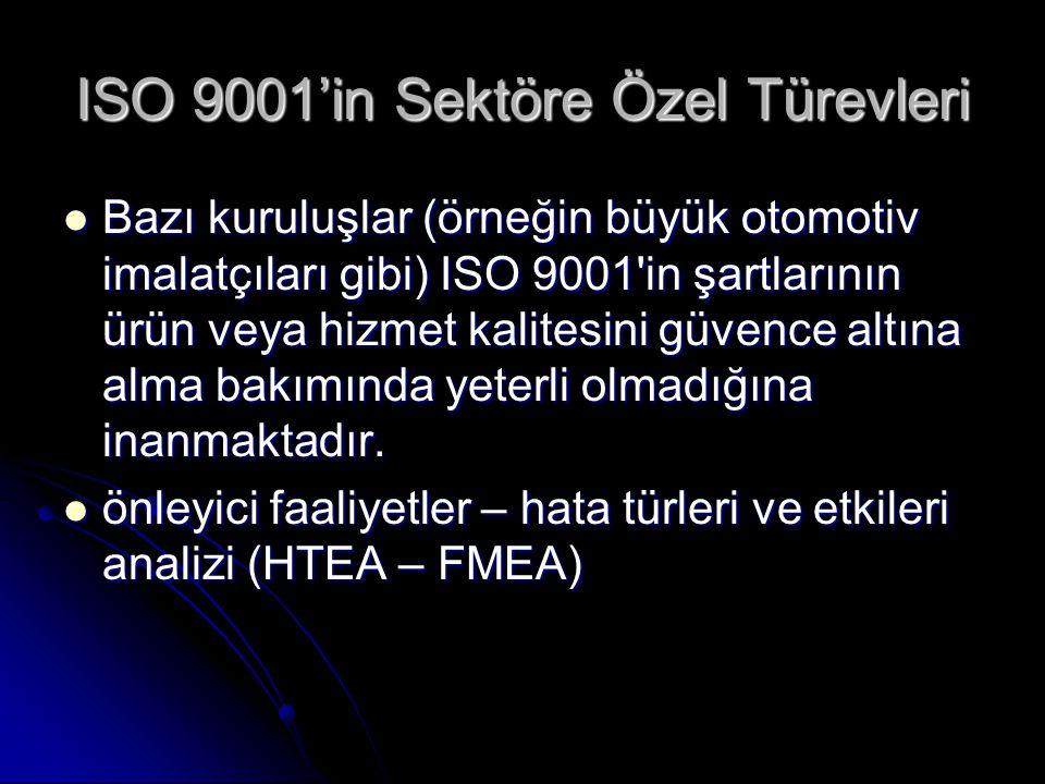 Otomotiv Sanayi - ISO/TS 16949 1996'da International Automotive Task Force (IATF) (uluslararası araç üreticileri grubu) kurulmuştur.