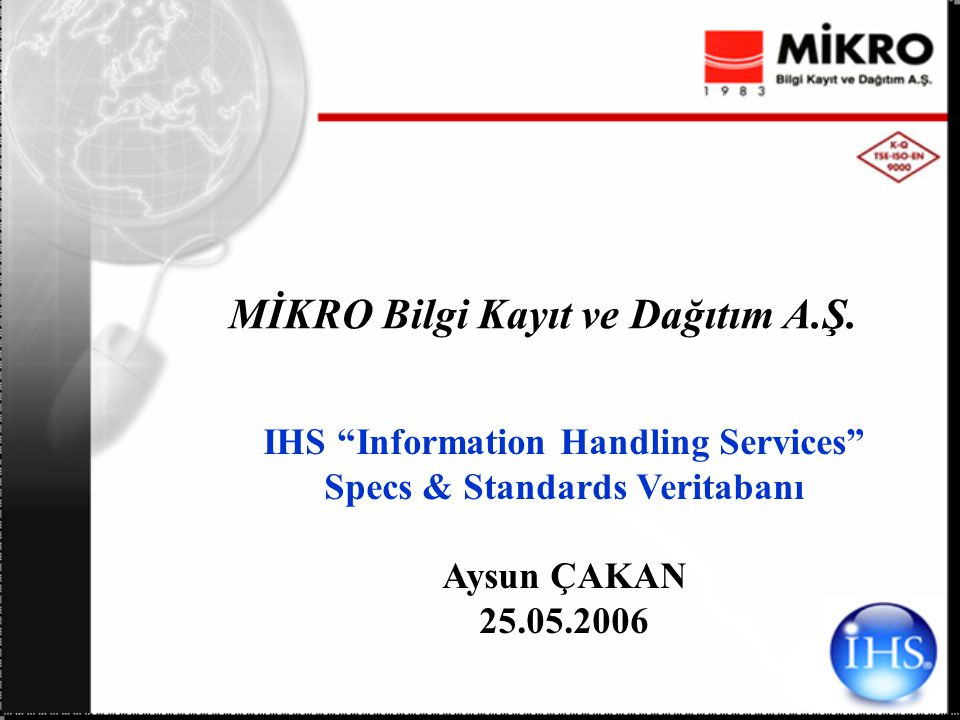 IHS Information Handling Services http://www.ihs.com