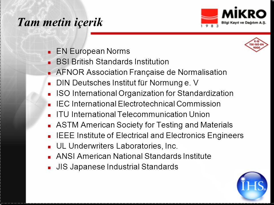 Specs & Standards veritabanında aşağıdaki konulara özel abonelik paketleri mevcuttur.