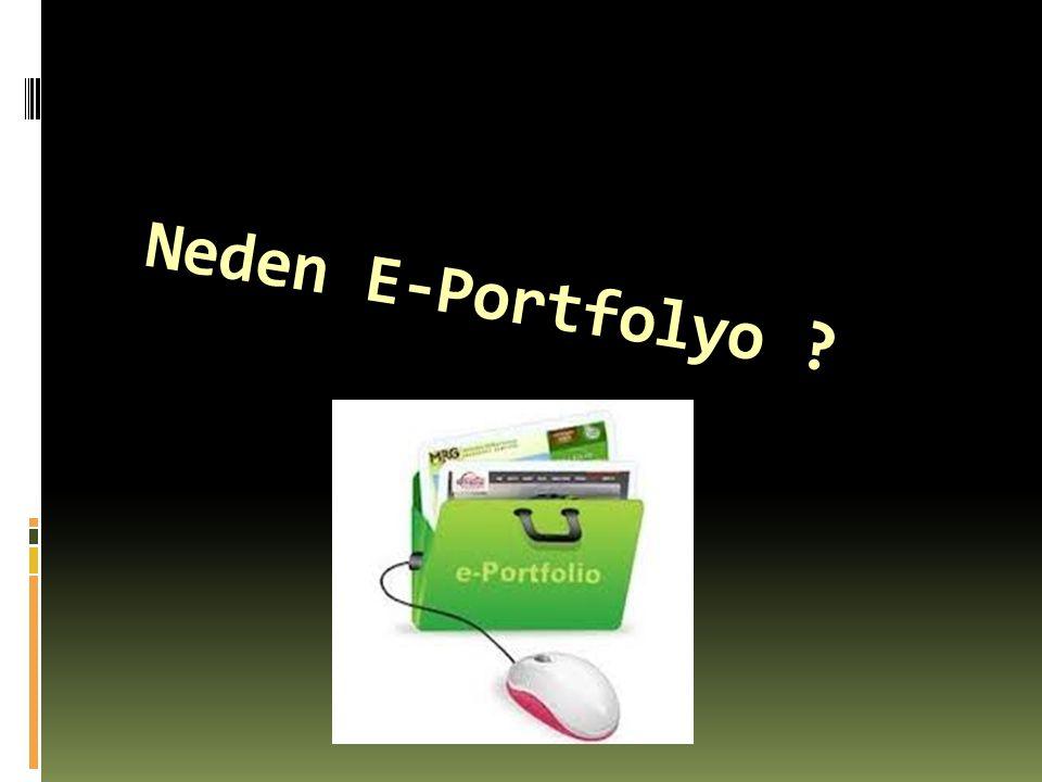 Neden E-Portfolyo ?