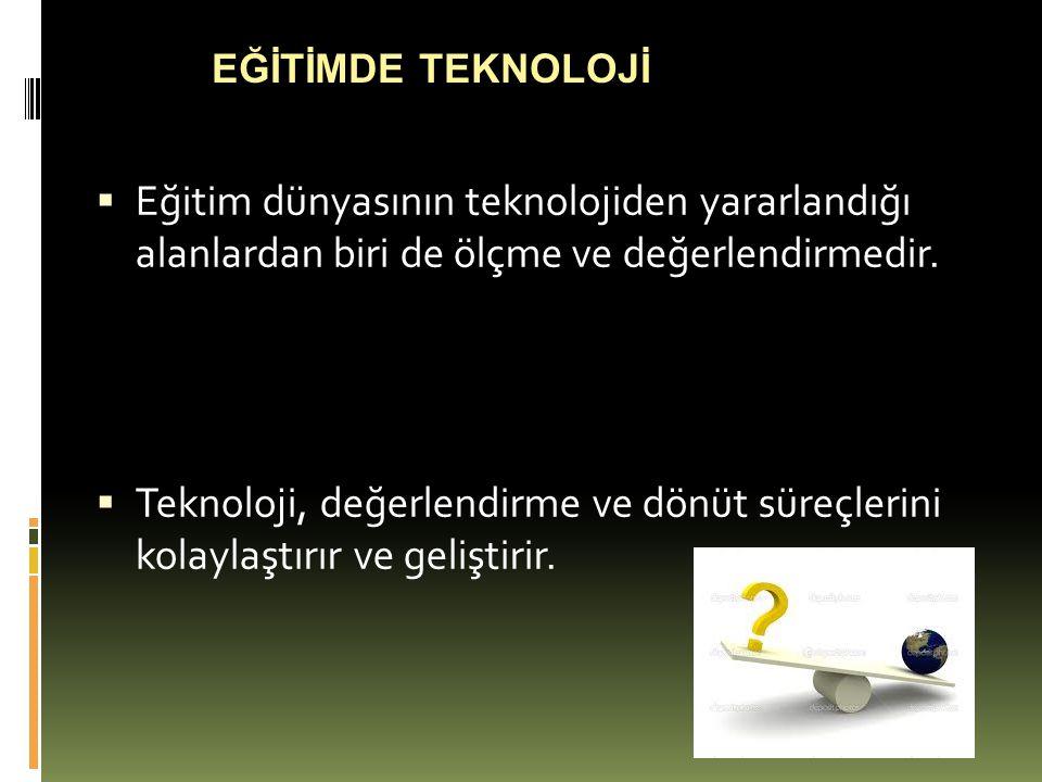 E-değerlendirmede klasik ve alternatif yaklaşımlar  E değerlendirme süreçleriyle birlikte ÖYS kullanılmaktadır.