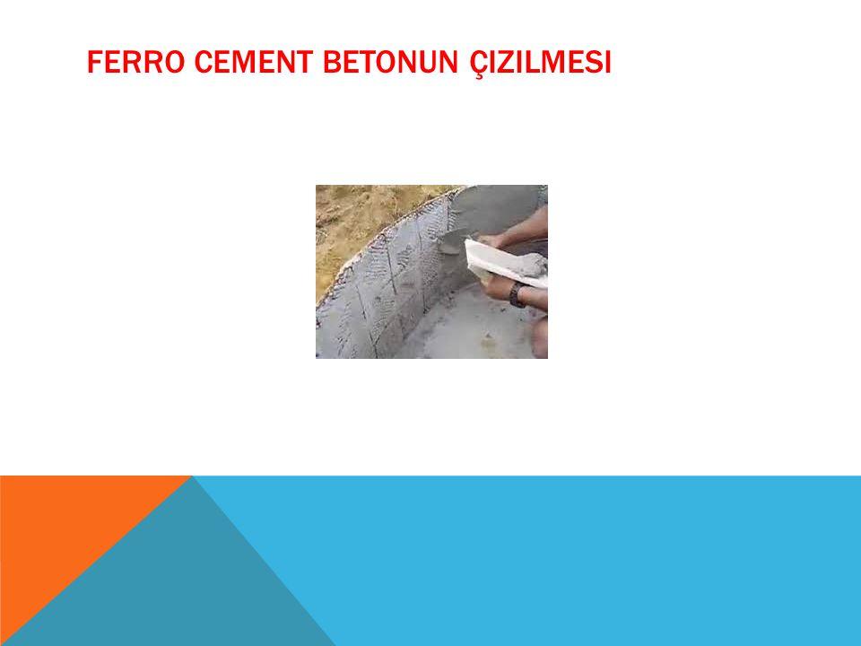 FERRO CEMENT BETONUN ÇIZILMESI
