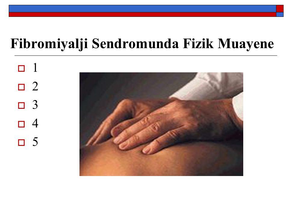 Fibromiyalji Sendromunda Fizik Muayene 1234512345