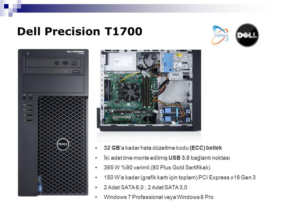 Dell Precision T1700 32 GB a kadar hata düzeltme kodu (ECC) bellek İki adet öne monte edilmiş USB 3.0 bağlantı noktası 365 W %90 verimli (80 Plus Gold Sertifikalı) 150 W a kadar (grafik kartı için toplam) PCI Express x16 Gen 3 2 Adet SATA 6,0 ; 2 Adet SATA 3,0 Windows 7 Professional veya Windows 8 Pro