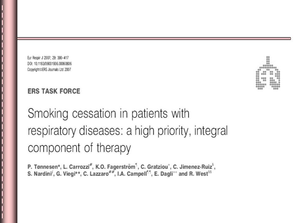 2007 ERS Uzlaşısı Hedef Grup Aktif sigara içen akciğer hastası Pasif içim ve başlamanın önlenmesi uzlaşıda yer almıyor!