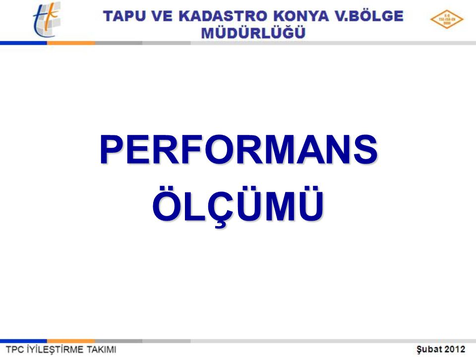 PERFORMANSÖLÇÜMÜ