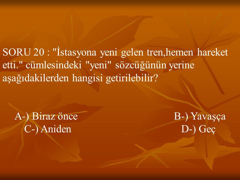 SORU 20 :