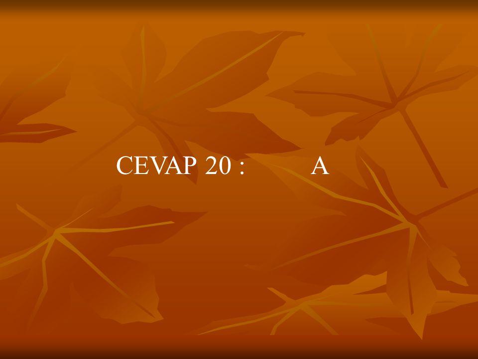 CEVAP 20 : A
