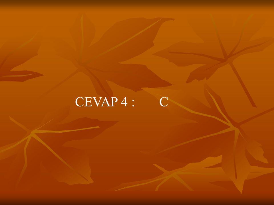 CEVAP 4 : C