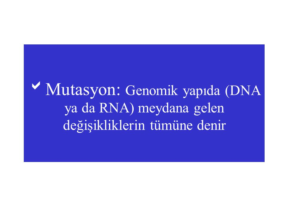 MUTATIONSMUTATIONS DNADNA RNARNA Correct PROTEIN Correct PROTEIN ( functional enzyme) Normal PHENOTYPE (wild-type) Mutant DNA Altered RNA Defective PROTEIN Defective PROTEIN (non-functional enzyme) Mutant PHENOTYPE Wild-type strain (dominant allele ) Mutant strain (recessive allele ) While this is a common scenario, there are many exceptions.e.g.:- some mutants can be dominant some mutants can be dominant some mutants produce functional proteins some mutants produce functional proteins cause a gain of function, co-dominance etc.