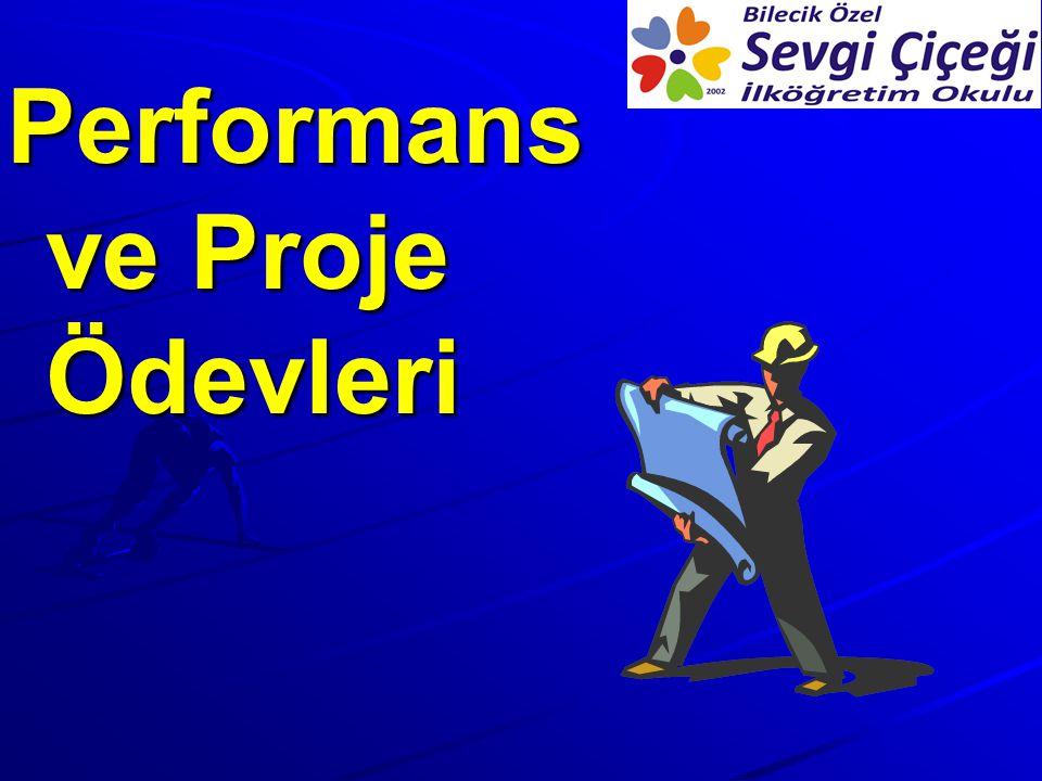 Performans ve Proje Ödevleri