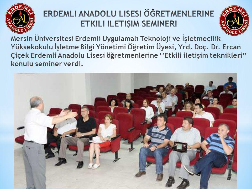 Mersin Üniversitesi Erdemli Uygulamalı Teknoloji ve İşletmecilik Yüksekokulu İşletme Bilgi Yönetimi Öğretim Üyesi, Yrd. Doç. Dr. Ercan Çiçek Erdemli A