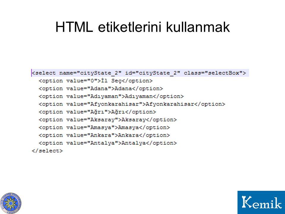 HTML etiketlerini kullanmak