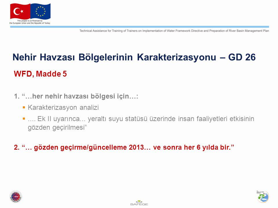 Nehir Havzası Bölgelerinin Karakterizasyonu – GD 26 WFD, Madde 5 1.