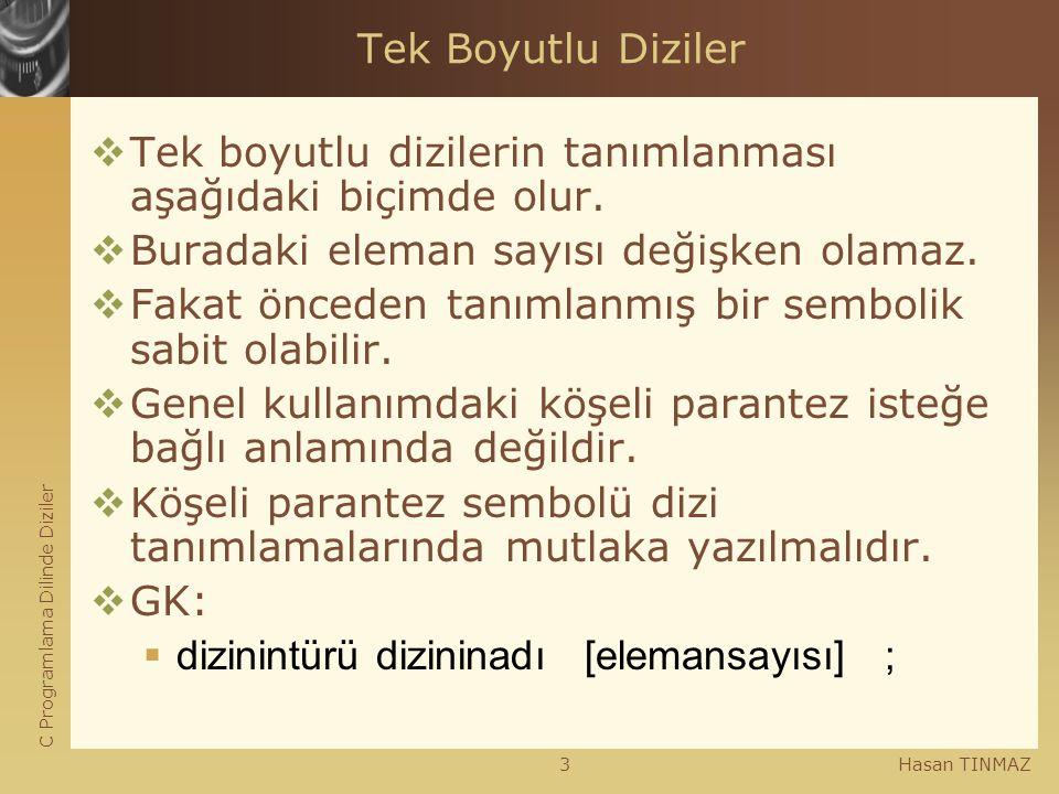 Çok Boyutlu Diziler (Multiply Subscripted Arrays)