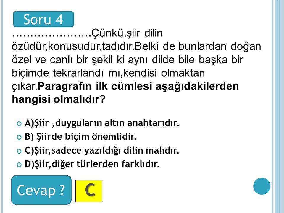 A AA A Soru 2 Cevap ?