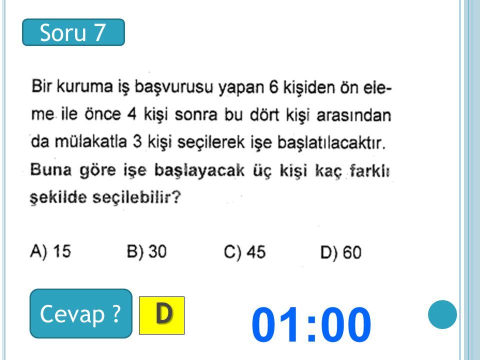 Soru 8 Cevap ? D DD D