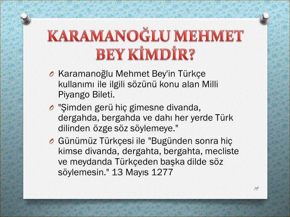 O Karamanoğlu Mehmet Bey'in Türkçe kullanımı ile ilgili sözünü konu alan Milli Piyango Bileti. O