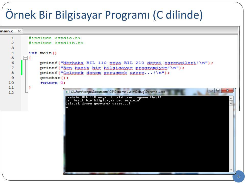 Örnek Bir Bilgisayar Programı (C dilinde) 5
