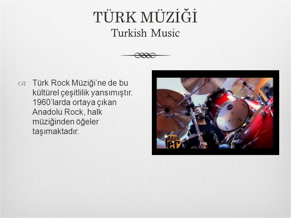  Türk Rock Müziği'ne de bu kültürel çeşitlilik yansımıştır.