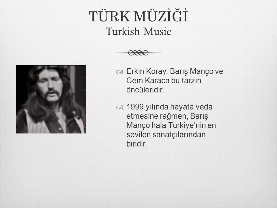  Erkin Koray, Barış Manço ve Cem Karaca bu tarzın öncüleridir.