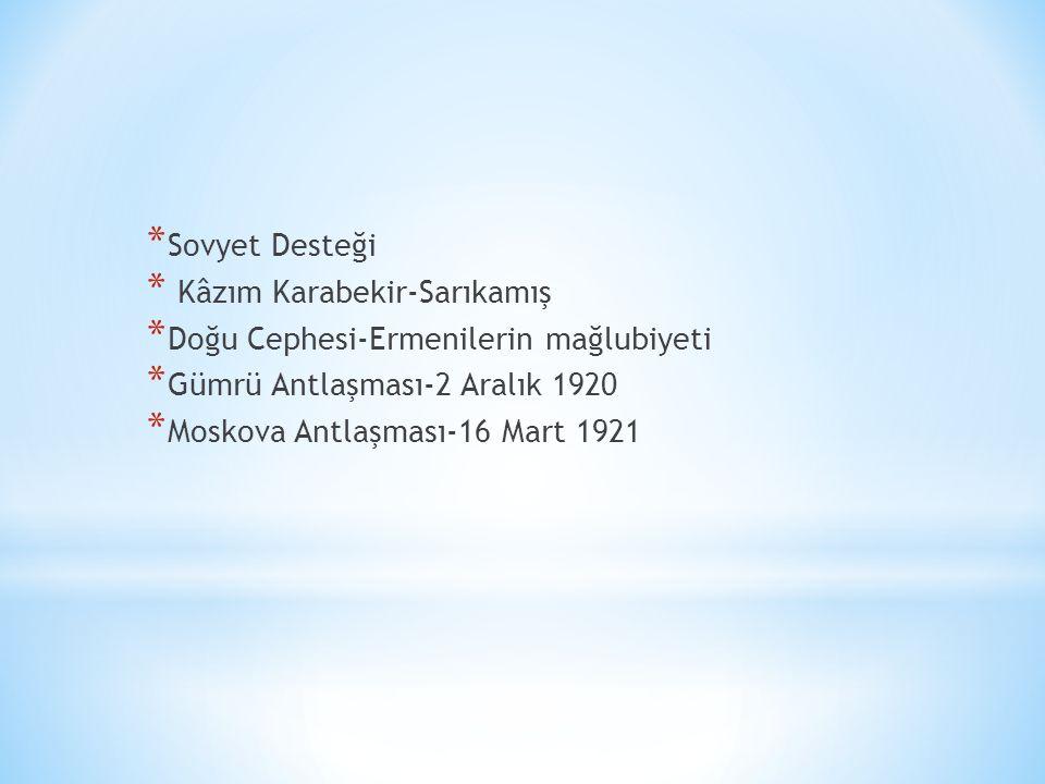 * Erzurum Kongresi -Şarkî Anadolu Müdafaa-i Hukuk Cemiyeti-Heyet-i Temsiliye-23 Temmuz 1919 * Kâzım Karabekir * Sivas Kongresi- 4-11 Eylül 1919 * Anadolu ve Rumeli Müdafaa-i Hukuk Cemiyeti