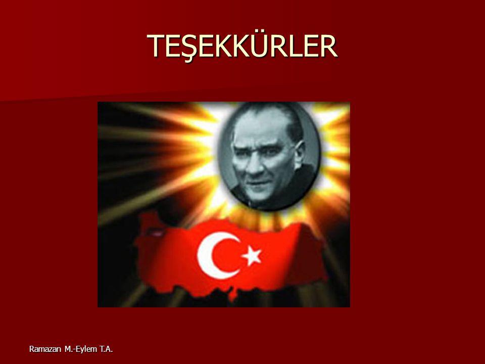 Ramazan M.-Eylem T.A. TEŞEKKÜRLER