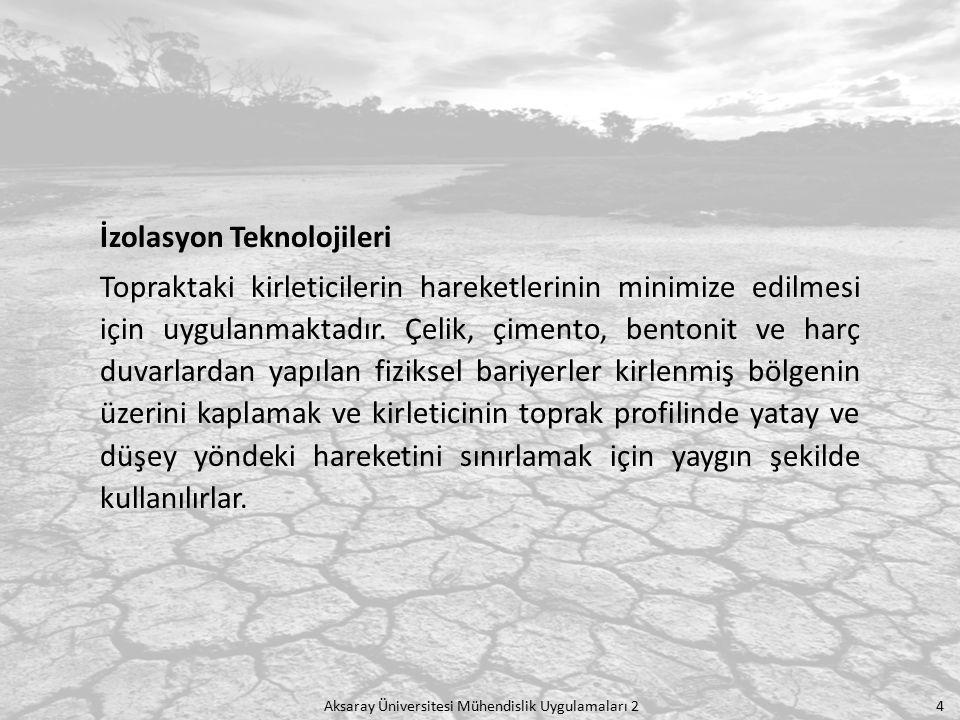 Aksaray Üniversitesi Mühendislik Uygulamaları 2 5 Mekanik Ayırma Teknolojileri Bu teknolojide, daha büyük ve temiz partiküllerin daha küçük ve kirli olanlarından ayrıldığı büyüklük seçici proseslerin kullanımıdır.