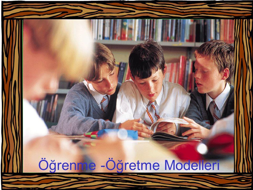 Öğrenme -Öğretme Modelleri