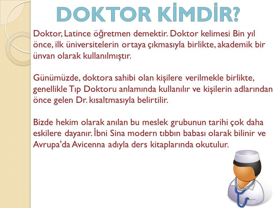 1.Pratisyen hekimlerin yani doktorların en temel görevi hastalıkları tedavi etmek ve önlemektir.