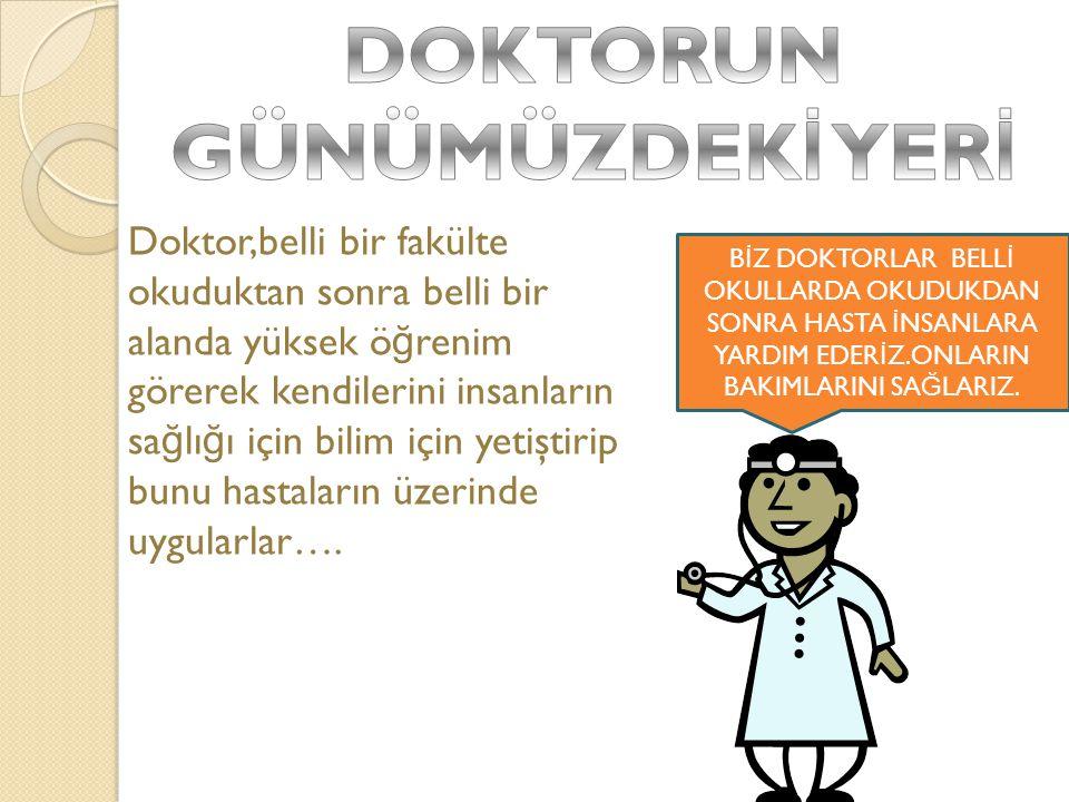 http://www.gundemturkiye.com/saglik /doktorluk-nedir-doktor-kimdir.html