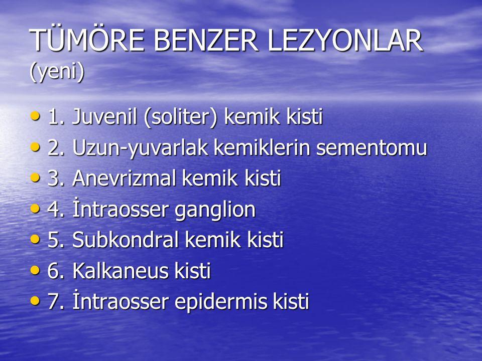 TÜMÖRE BENZER LEZYONLAR (yeni) 1. Juvenil (soliter) kemik kisti 1. Juvenil (soliter) kemik kisti 2. Uzun-yuvarlak kemiklerin sementomu 2. Uzun-yuvarla