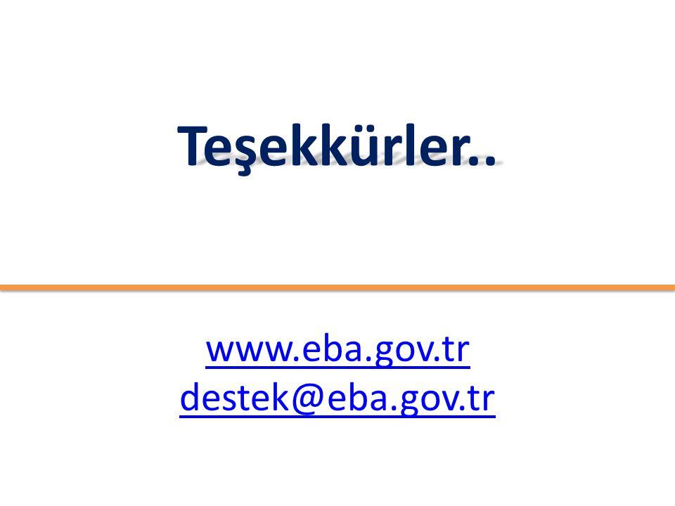 www.eba.gov.tr destek@eba.gov.trTeşekkürler..