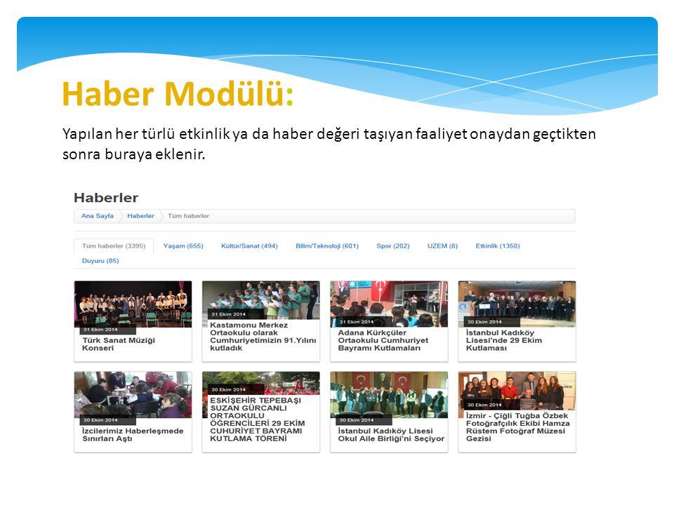 e-içerik Modülü: Birbirinden bağımsız eğitim portallerini aynı adreste buluşturmak ve okul ağı içerisinde ücretsiz olarak kullanıma sunmak amacıyla tasarlanan bir modüldür