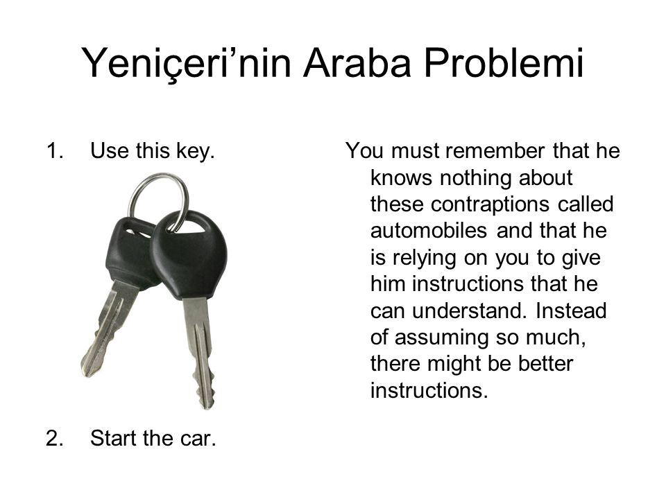 1.Use this key.2.Start the car.