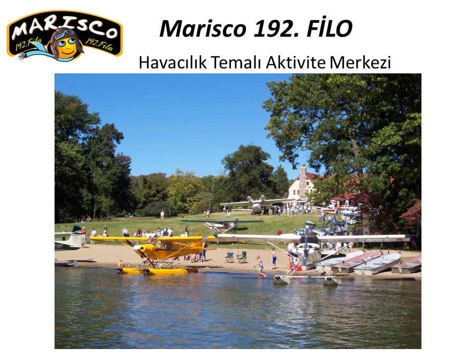 Marisco 192. FİLO Havacılık Temalı Aktivite Merkezi