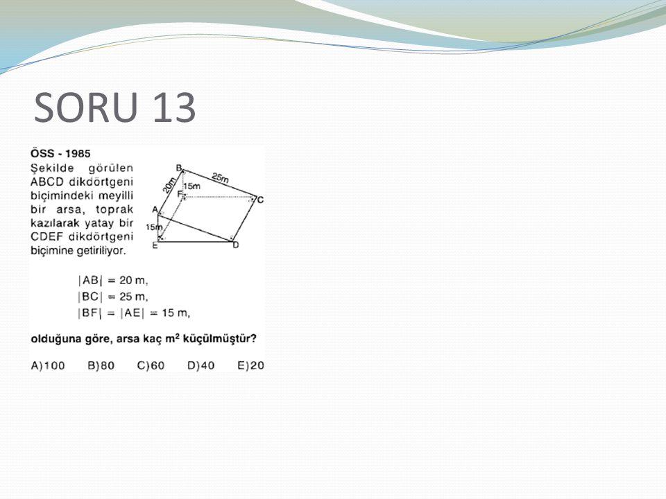 SORU 13